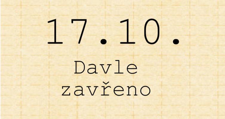 17.10. zavřeno