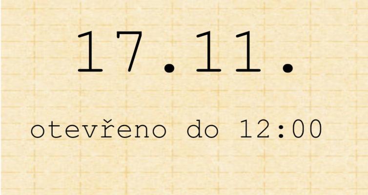 17.11. otevřeno do 12:00
